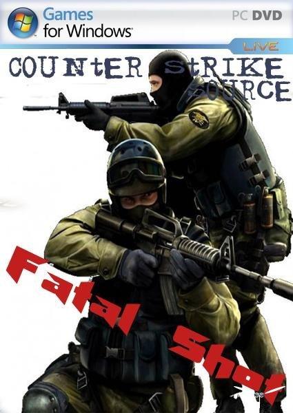 171 раз. cs fatal shot скачать с ключом. counter-strike source fatal shot (